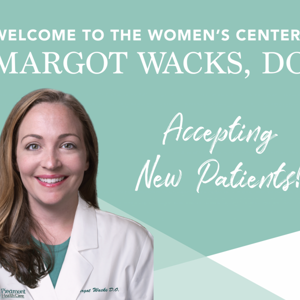 Dr. Margot Wacks Piedmont HealthCare Womens Center